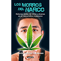 Los morros del narco