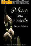 Polvere sui ricordi (Italian Edition)
