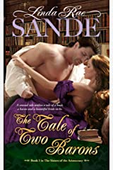 The Tale of Two Barons (The Sisters of the Aristocracy Book 1) Kindle Edition
