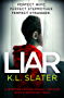 Liar: A gripping psychological thriller with a shocking twist (English Edition)