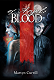 Of Angel's Blood (Chronicles of The Order Book 2)