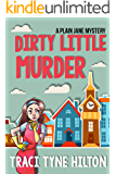 Dirty Little Murder: A Plain Jane Mystery (The Plain Jane Mysteries Book 2)