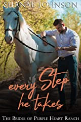 Every Step He Takes: a Sweet Marriage of Convenience series (The Brides of Purple Heart Ranch Book 8) Kindle Edition