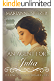 An Agent for Julia: (The Pinkerton Matchmaker Book 78)