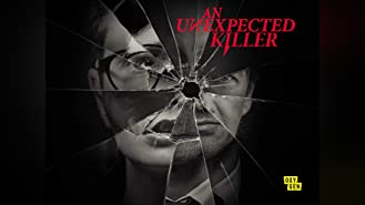 An Unexpected Killer, Season 1