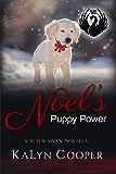 Noel's Puppy Power: A Sweet Christmas Black Swan Novella