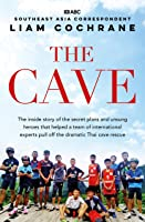 The Cave: The Inside Story Of The Amazing Thai