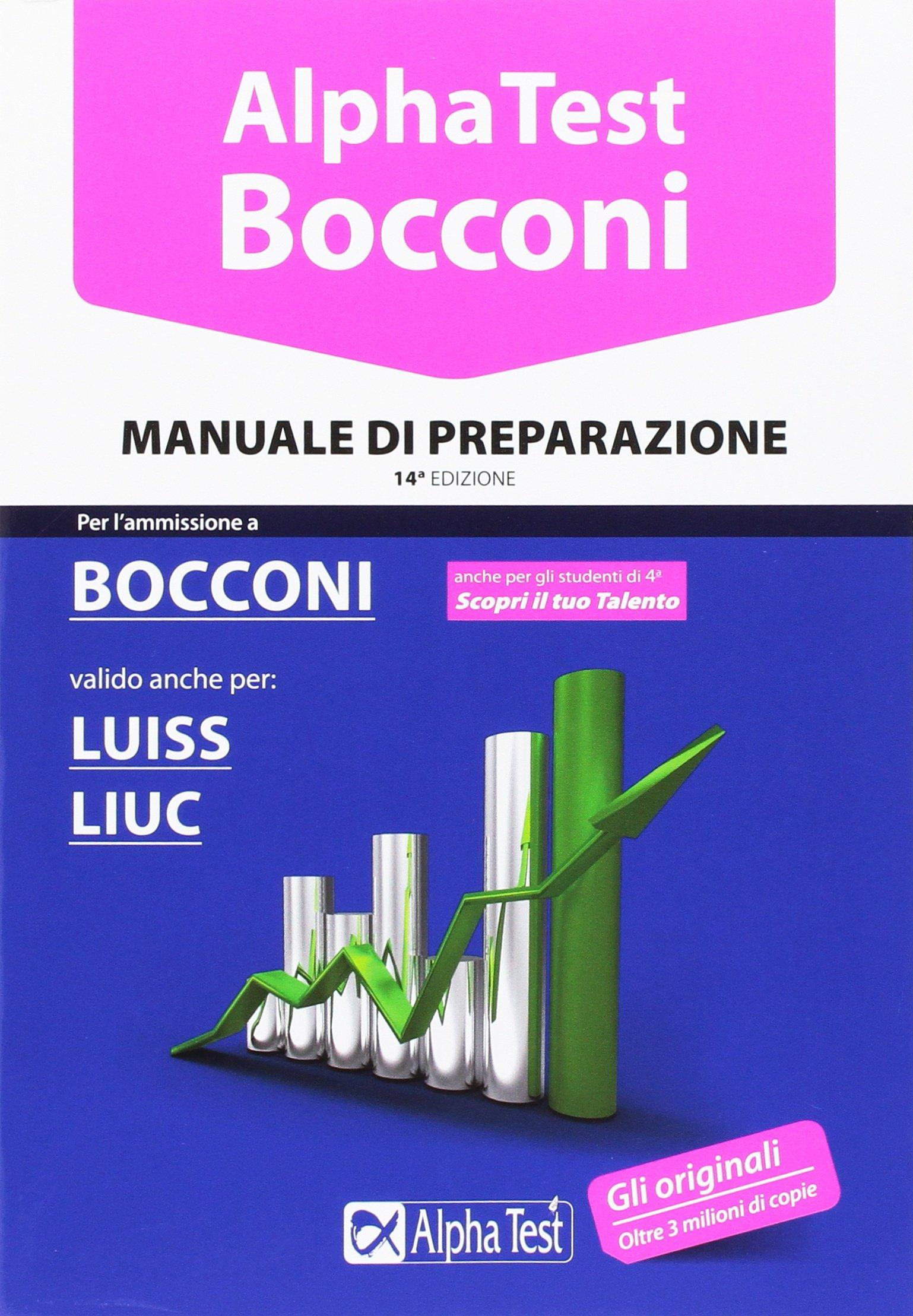 ALPHA TEST Bocconi Luiss Liuc MANUALE DI PREPARAZIONE
