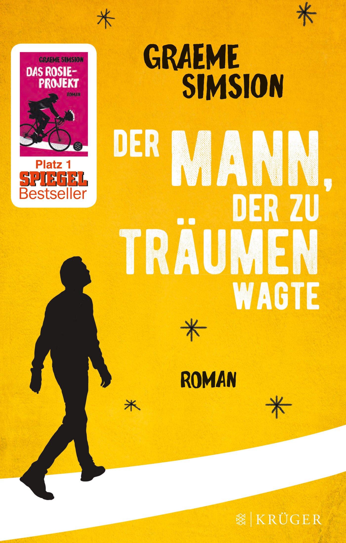 Der Mann, der zu träumen wagte: Roman: Amazon.de: Graeme Simsion ...