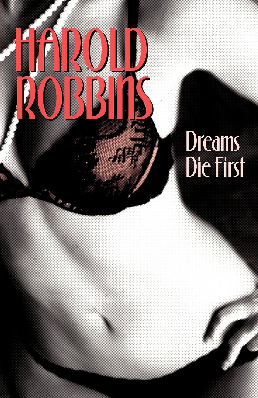 Read Online Dreams Die First ebook