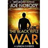 The Black Rifle War