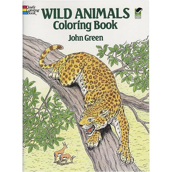- Wild Animals Coloring Book (Dover Nature Coloring Book): John Green:  9780486254760: Amazon.com: Books