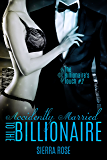 Accidentally Married to the Billionaire - Part 2 (The Billionaire's Touch)