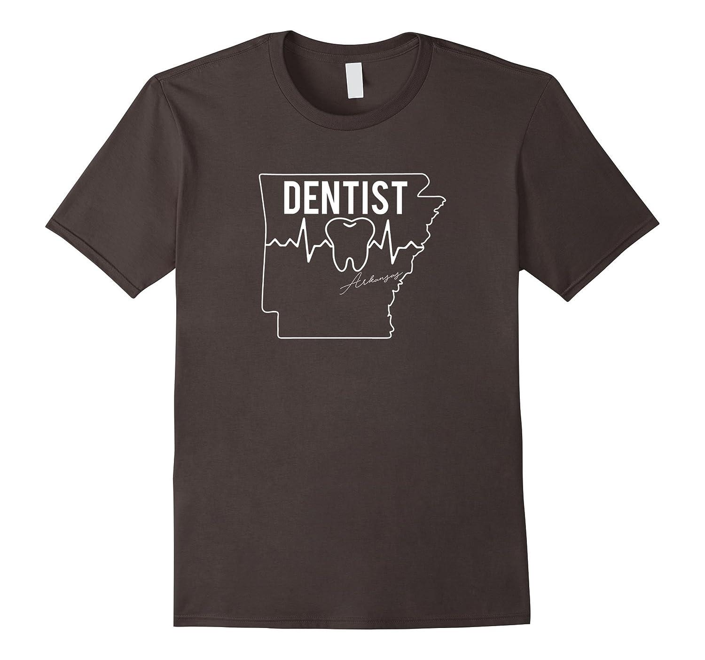 Arkansas Dentist Proud Gift T-shirt-TD