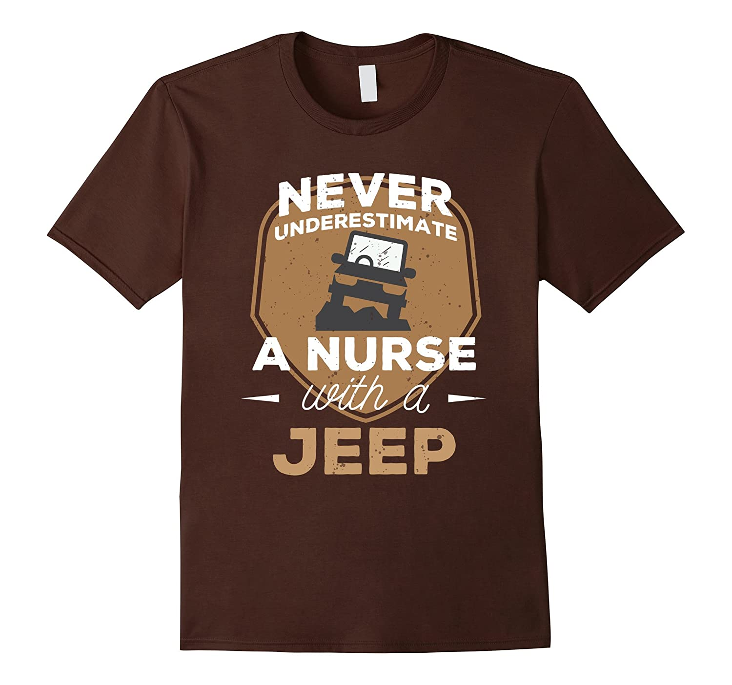Never Underestimate A Nurse With A Jeep Funny T-Shirt