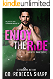 Enjoy the Ride: An Enemies to Lovers Second-Chance Romance (Winter Games Book 3)