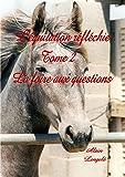 L'équitation réfléchie - La foire aux questions.