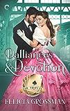 Dalliances & Devotion (The Truitts Book 2)