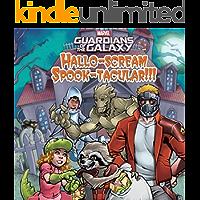 Guardians of the Galaxy Hallo-scream Spook-tacular!!! (Marvel Storybook (eBook))