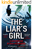 The Liar's Girl: Shortlisted for the Edgar Award, Best Novel 2019