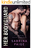 Her Bodyguard (English Edition)