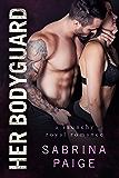 Her Bodyguard (English Edition)