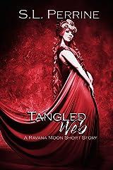 Tangled Web (A Ravana Moon Short Story Book 3) Kindle Edition