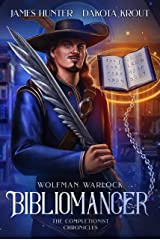 Bibliomancer: A Completionist Chronicles Series (Wolfman Warlock Book 1) Kindle Edition