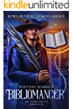 Bibliomancer: A Completionist Chronicles Series (Wolfman Warlock Book 1)