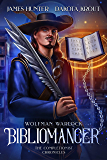 Bibliomancer: A Completionist Chronicles Series (Wolfman Warlock Book 1) (English Edition)