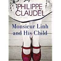 Monsieur Linh and His Child (English Edition)