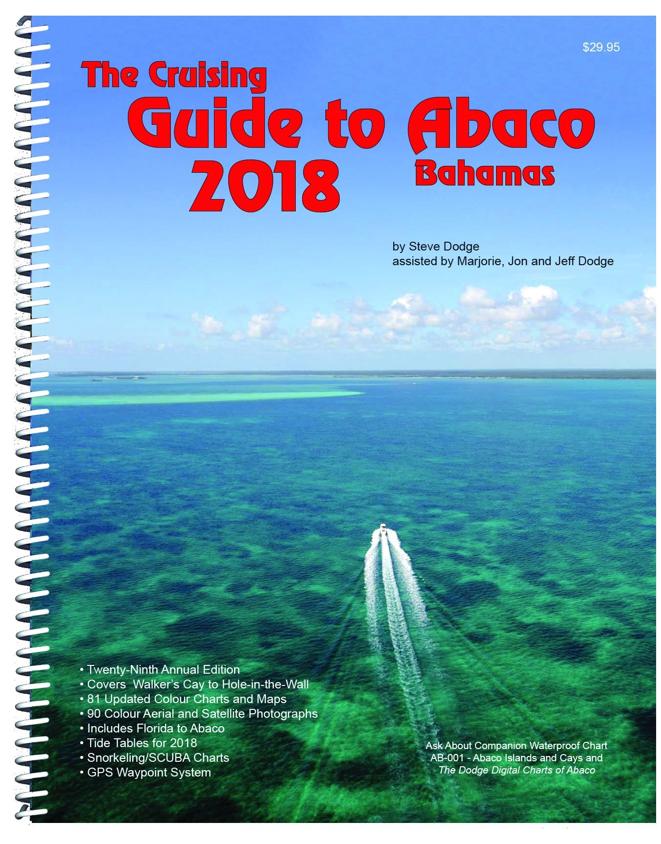 The cruising guide to abaco bahamas 2018 steve dodge the cruising guide to abaco bahamas 2018 steve dodge 9780932265982 amazon books nvjuhfo Gallery