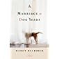 A Marriage in Dog Years: A Memoir