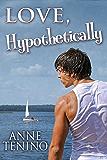 Love, Hypothetically (Theta Alpha Gamma Book 2)