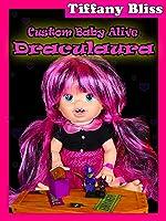Draculaura Custom Baby Alive Monster High Doll Eats Strange Treats Poops Surprise Toys