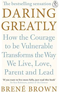 daring greatly how the courage to be vulnerable transforms the way we live love - Color Of Water Book