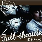 『Full-throttle』
