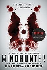 Mindhunter: Inside the FBI's Elite Serial Crime Unit Paperback