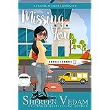 Missing You: A Travel Mystery Romance (Harrington Bay Mysteries Book 2)