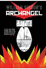 William Gibson's Archangel Graphic Novel Hardcover