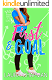First & Goal: A Sporty Romantic Comedy (Queen of the League Book 1)