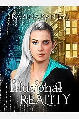 Illusional Reality Kindle Edition