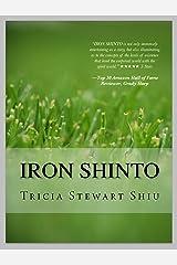 Iron Shinto: Moa Book Series Book 3 (Moa Series) Kindle Edition
