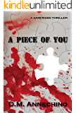 A Piece of You (Sami Rizzo series Book 3)