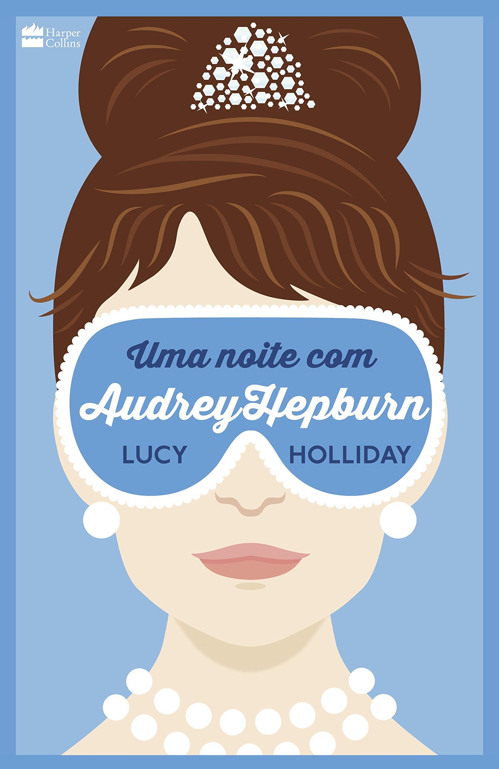Resenha - Uma noite com Audrey Hepburn