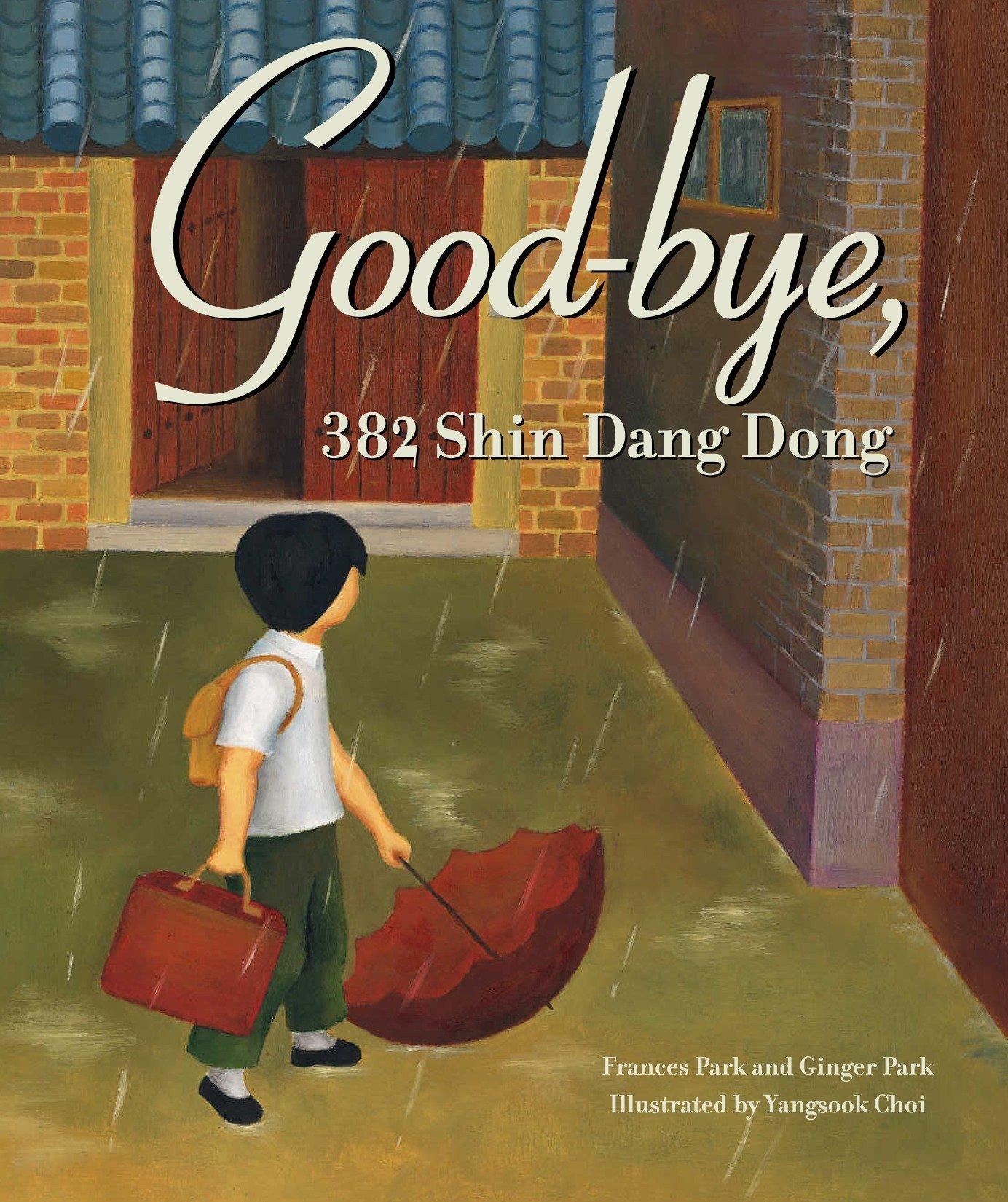 Good-Bye, 382 Shin Dang Dong: Frances Park: 9780792279853
