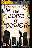 The Cost of Power (Darkened Nights: History Book 3)
