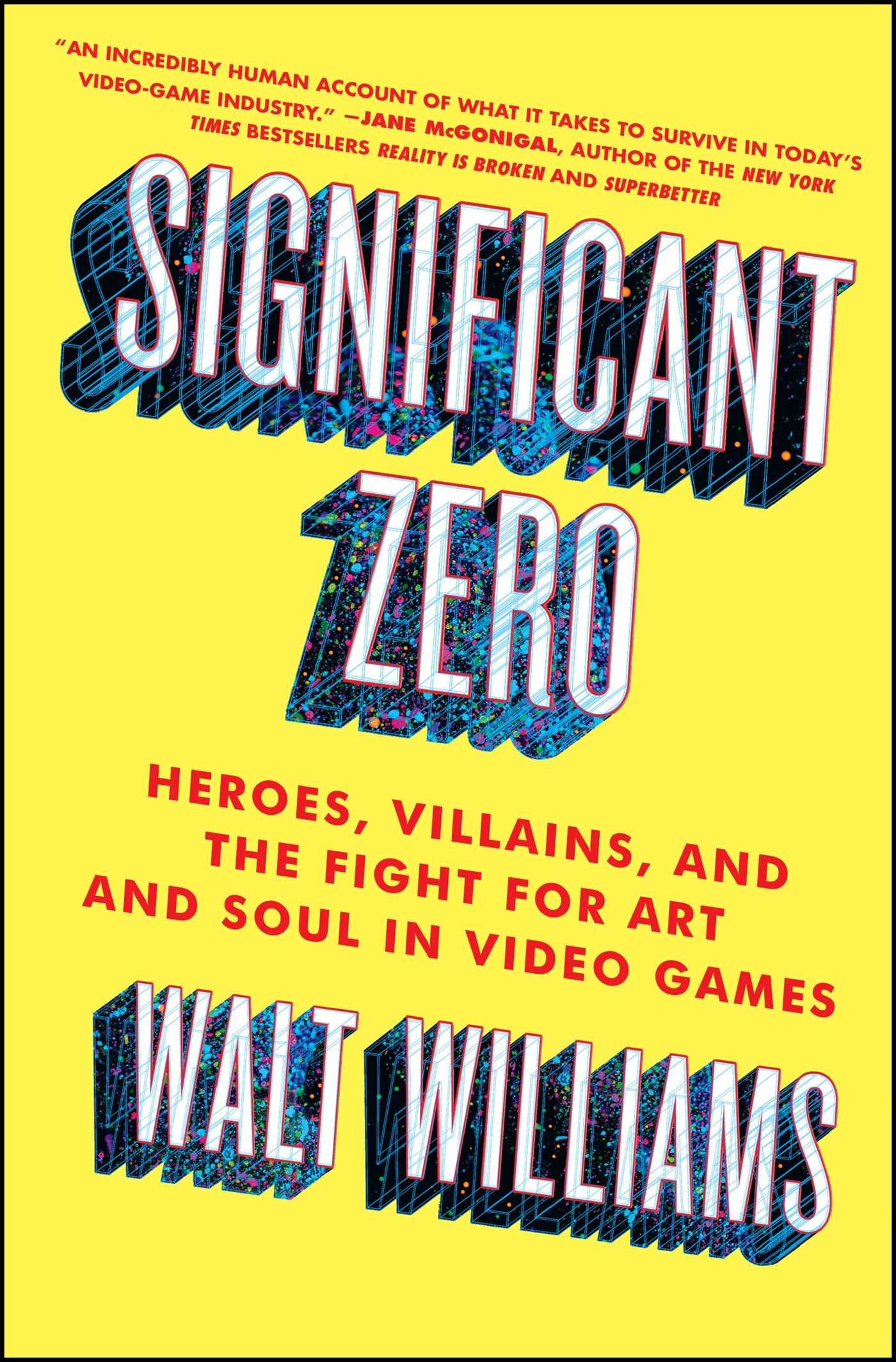 Significant Zero: Heroes, Villains, and the Fight