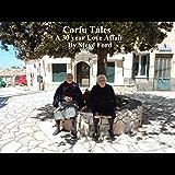 Corfu Tales : A 30 year Love Affair