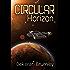 Circular Horizon: The McNair Short Story Series #1